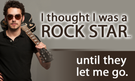 """I thought I was a rock star"""