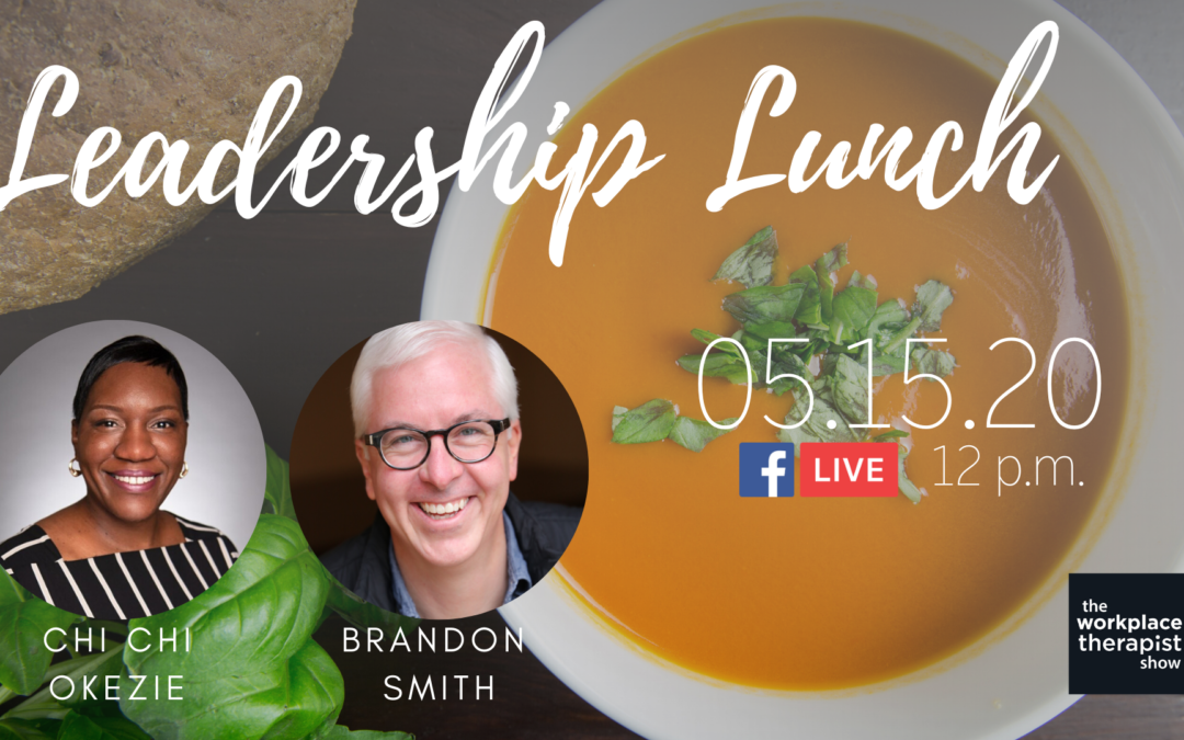 Leadership Lunch: Networking from Home with Chi Chi Okezie