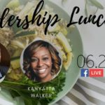 Leadership Lunch: Shaping a Stellar Career with Kanyatta Walker